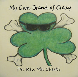 My Own Brand of Crazy